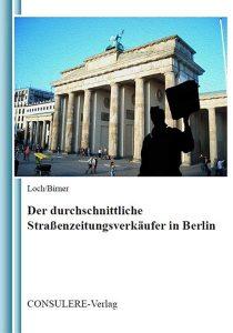 Der durchschnittliche Straßenzeitungsverkäufer in Berlin